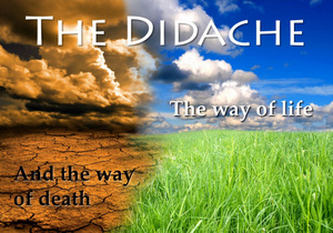 THE DIDACHE based on DEATH EARTH AND BEAUTIFUL LANDSCAPE © Lukas Gojda | Dreamstime.com