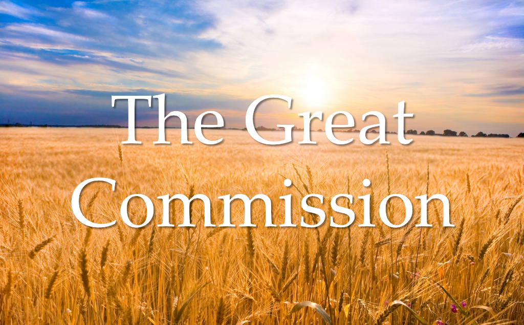 The great commission what scripture says about for Picture great