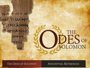 ODES OF SOLOMON © The Psalm 119 Foundation