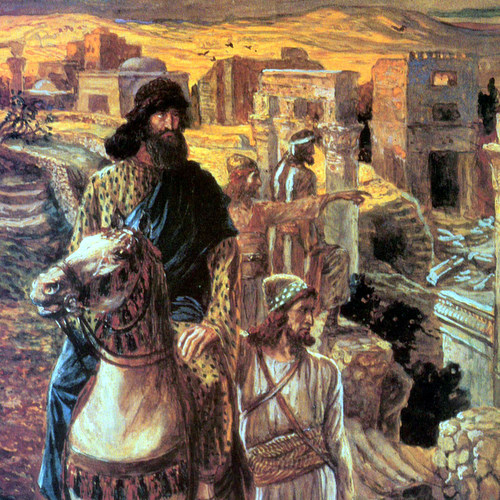 NEHEMIAH SEES THE RUBBLE IN JERUSALEM- James Tissot