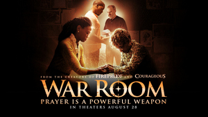 WAR ROOM © 2015 Provident Films LLC, A Unit of SONY MUSIC ENTERTAINMENT. All Rights Reserved. Movie Artwork © 2015 Columbia TriStar Marketing Group, Inc. All Rights Reserved.